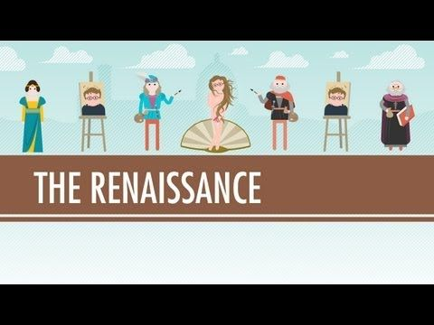 Crash Course in World History and Biology - These are entertaining!! The Renaissance: Was it a Thing? - Crash Course World History #22