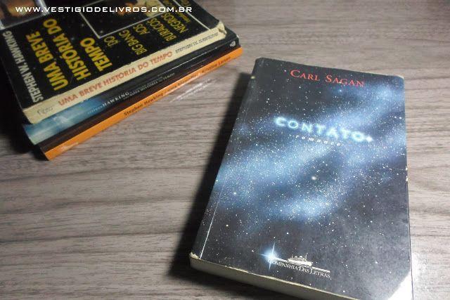 Vestígio de Livros: [RESENHA] CONTATO - CARL SAGAN