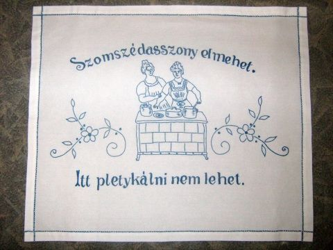 Szomszédasszony elmehet... - Magyar falvédő ¤ Hungarian embroidered wall carpet