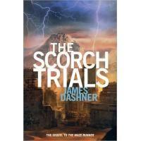 The Scorch Trials: Maze Runner Trilogy, Book 2 Book Review