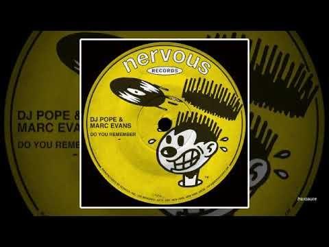 DJ Pope & Marc Evans - Do You Remember (DJ Pope Sound Of Baltimore Alter...