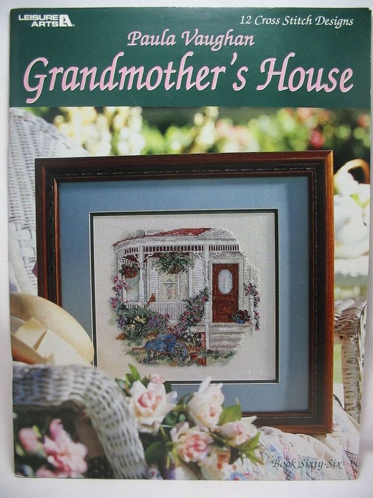 Paula Vaughan Grandmother's House Counted Cross Stitch 12 Designs Book 66 #3054 #PaulaVaughan #Sampler