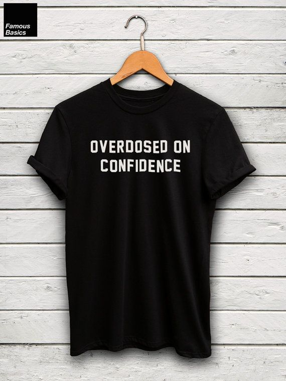 Drake t-shirt  overdosed on confidence shirt drake by FamousBasics