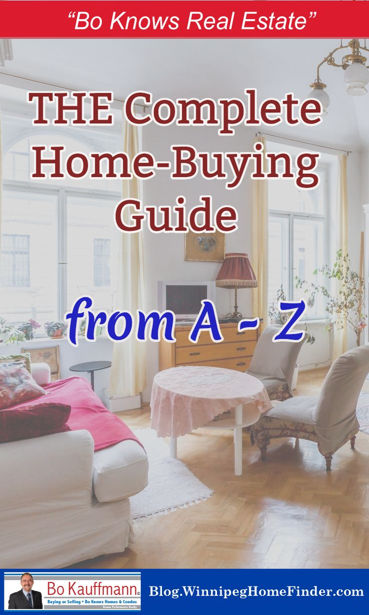 Buying a Home in Winnipeg – The Complete Guide A-Z Here is the complete process, step by step for buying a house or condo in Winnipeg | #HomeBuying #FirstTimeBuyer #DreamHome #RealEstate #FirstHome #BoKnowsRealEstate #HomeBuyers #FirstTimeBuyers #Buying #House