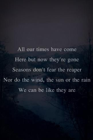 Don't Fear the Reaper- Blue Oyster Cult