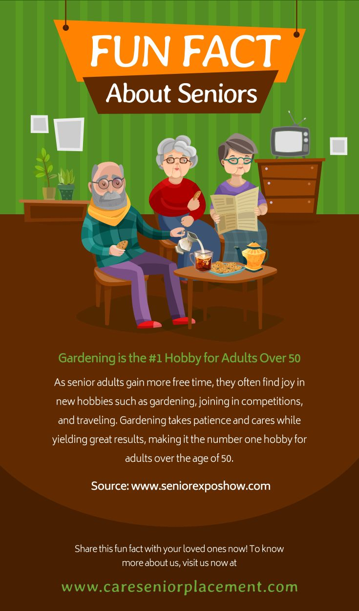 Fun Fact About Seniors Funfacts Http Www Careseniorplacement Com Fun Facts Hobbies For Adults Senior Adults