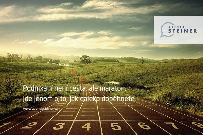CITÁT ♕ PODNIKÁNÍ Podnikání není cesta, ale maraton. Jde jenom o to, jak daleko doběhnete. www.steinermedia.cz