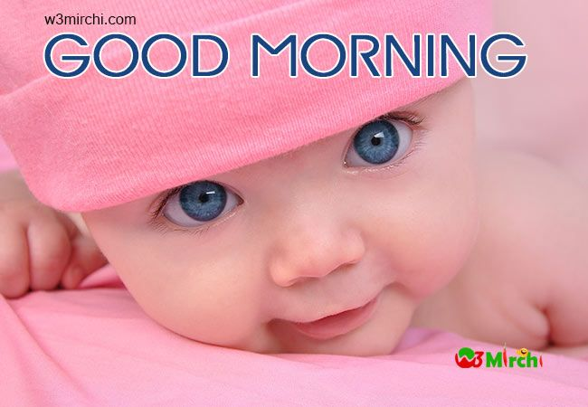 Blue Eyed Baby Girl Quotes: Good Morning Quotes