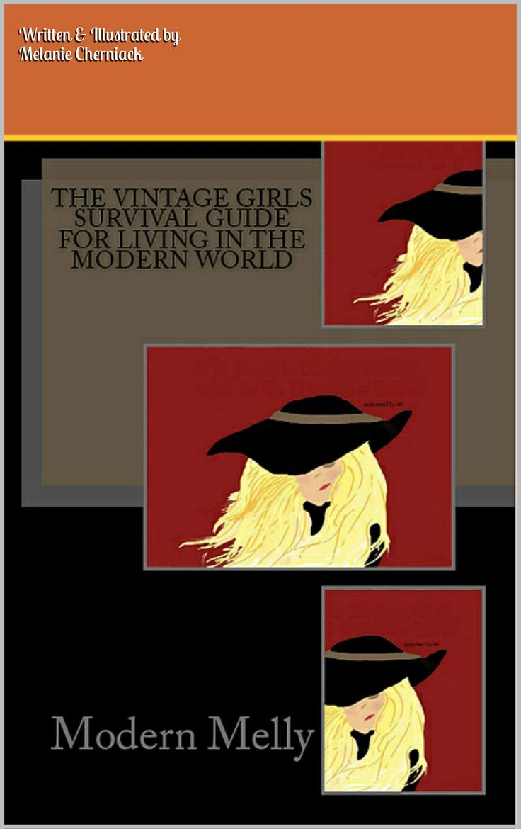 Vintage Girls Survival Guide To Life In A Modern World:Amazon:Kindle Store only$5.99