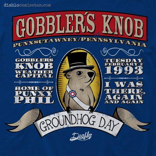 """DÍA DE LA MARMOTA Camiseta inspirada en la película """"Atrapado en el tiempo"""" y en el día de la marmota (Groundhog day) que se celebra cada 2 de febrero en el parque Gobbler's knob de Punxsutawney, Pennsylvania, para ver cuánto más durará el invierno en función del comportamiento de Punxy Phil (la marmota)."""
