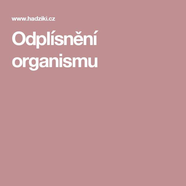 Odplísnění organismu