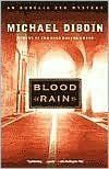 """Blood Rain By Michael Dibdin - Classic crime fiction from """"a fine novelist and an excellent mystery writer"""" (USA Today): Hardened detective Aurelio Zen is sent to spy on dangerous criminals — a job that goes south when his daughter arrives in town and unwittingly catches the enemy's eye. """"Spellbinding… superb"""" (The Washington Post)."""