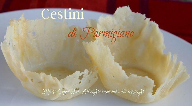 Cestini di parmigiano ricetta cialde al formaggio