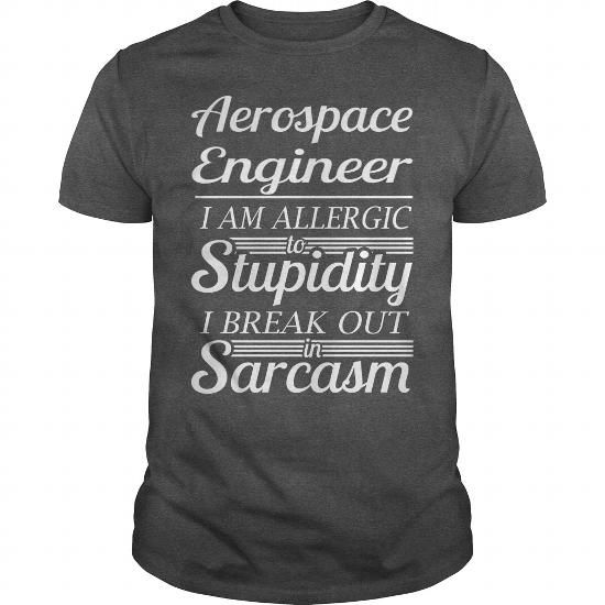 Make this awesome proud Aerospace engineer:  AEROSPACE ENGINEER -  AWESOME TEE AND HOODIE FOR YOU as a great gift for Aerospace engineers