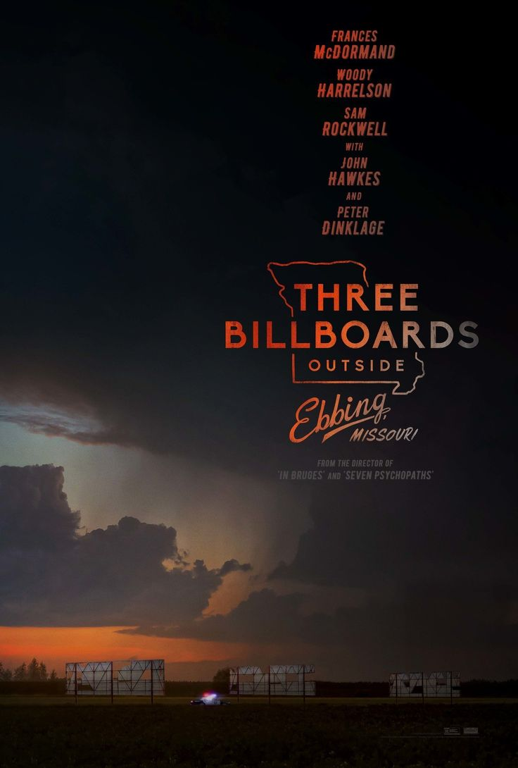 """Three Billboards Outside Ebbing Missouri"", Dir: Martin McDonagh."