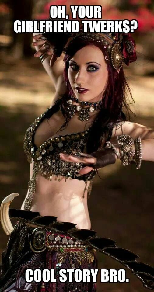 da4fae3b750a53b8e59349bbb73be4ad tribal belly dance tribal style 84 best belly dance humor images on pinterest dance humor, dance,Belly Dance Meme