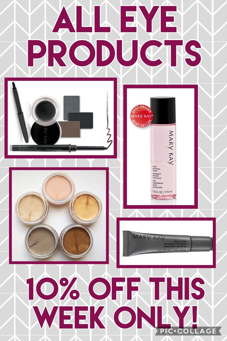 Mary Kay  Oil free eye makeup remover  Cream eye color Eyeliner  Mineral eye color  Eye primer