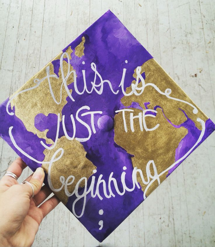 This is just the beginning ;  James Madison University Graduation cap. #jmu #projectsemicolon