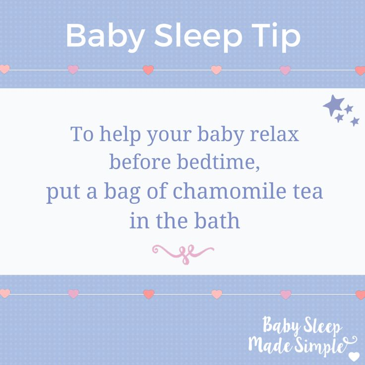 Baby Sleep Tip - To help your baby relax before bedtime, throw a bag of chamomile tea in the bath. For more baby and toddler bedtime routine essentials, visit our site.