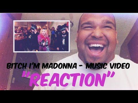 "Madonna - Bitch I'm Madonna ft. Nicki Minaj Music Video ""REACTION"" - http://www.justsong.eu/madonna-bitch-im-madonna-ft-nicki-minaj-music-video-reaction/"