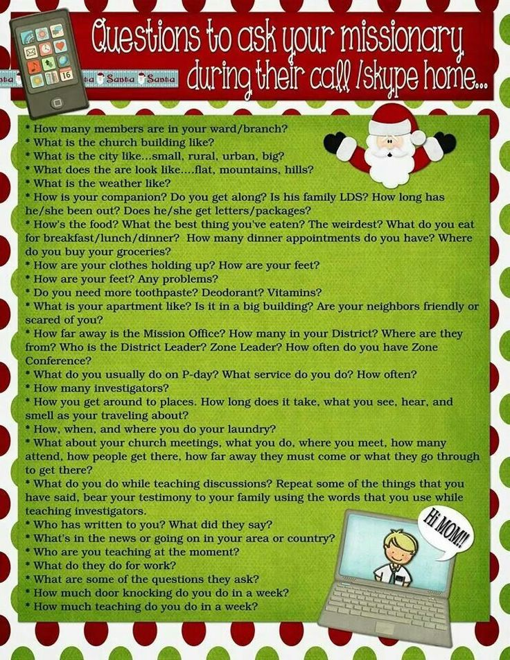 Christmas Questions To Ask.A List Of Questions To Ask A Missionary On The Phone Call