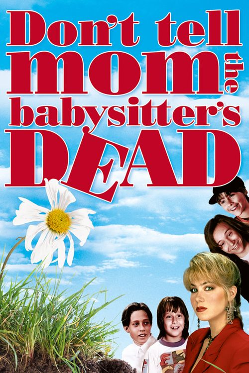Don't Tell Mom the Babysitter's Dead Full-Movie | Download Don't Tell Mom the Babysitter's Dead Full Movie free HD | stream Don't Tell Mom the Babysitter's Dead HD Online Movie Free | Download free English Don't Tell Mom the Babysitter's Dead 1991 Movie #movies #film #tvshow