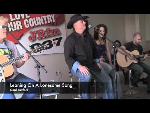 Gord Bamford - Leaning On A Lonesome Song (LIVE) - YouTube