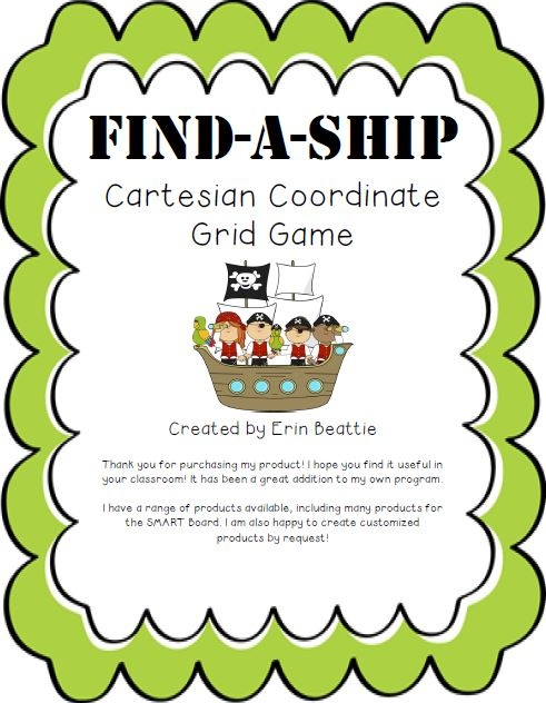Find-A-Ship Coordinate Grid Game (Battleship for SMART Board) from Mrs. Beattie's Classroom: In the style of Battleship, this game is a perfect way for your students to learn about and practice using the Cartesian coordinate system!