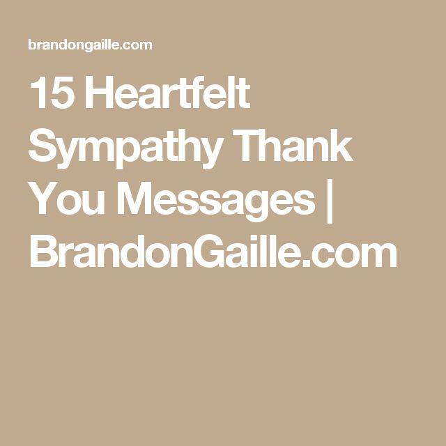 15 Heartfelt Sympathy Thank You Messages | BrandonGaille.com
