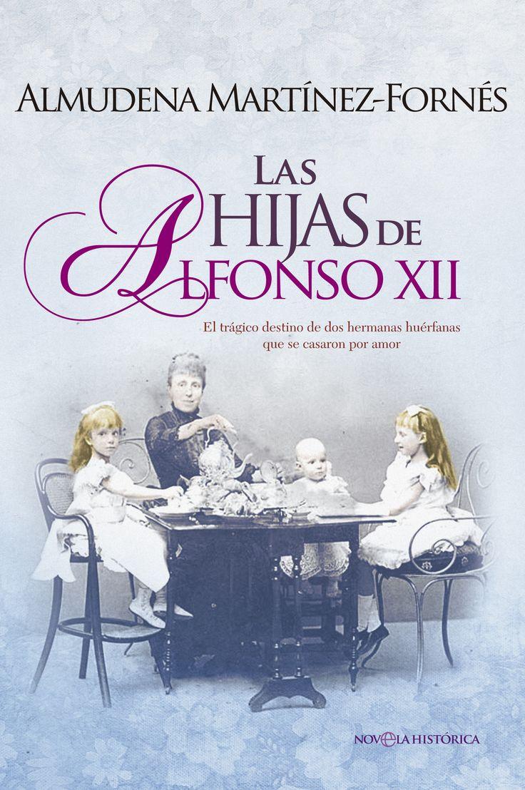 Las hijas de Alfonso XII 6º libro leído año 2016 (19 Marzo - 31 Marzo) (Marzo 2016)