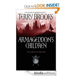 Armageddon's Children: The Genesis Of Shannara: Book One [Kindle Edition]  Terry Brooks (Author)