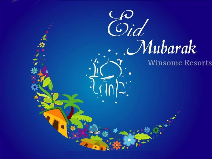 Winsome Resorts Wishes a Very Happy Eid.