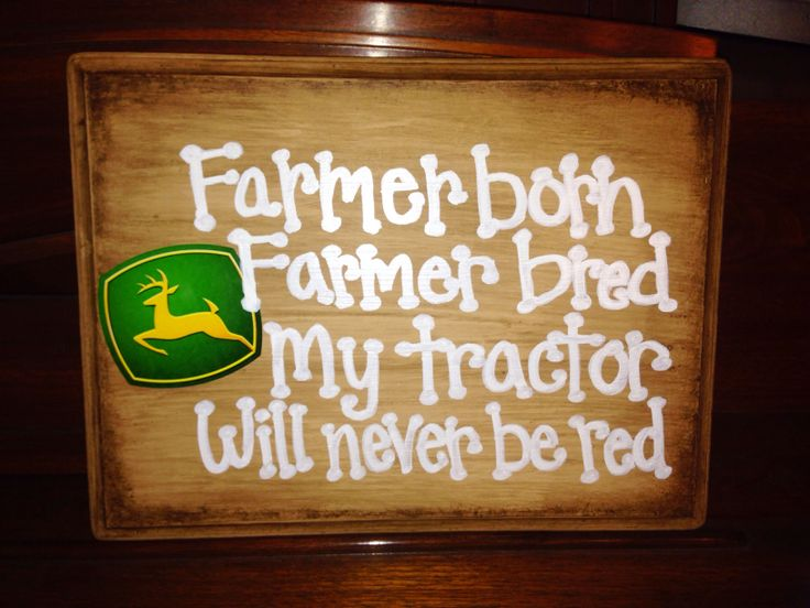 DIY John Deere sign for birthday party and boys room. Unfinished wood plaque from Michaels, painted Tan then used watered down Raw Umber paint to paint over. Wipe with paper towel if stain looks too dark. Use sponge to darken edges and corners. White paint pen for quote and added John Deere sticker.