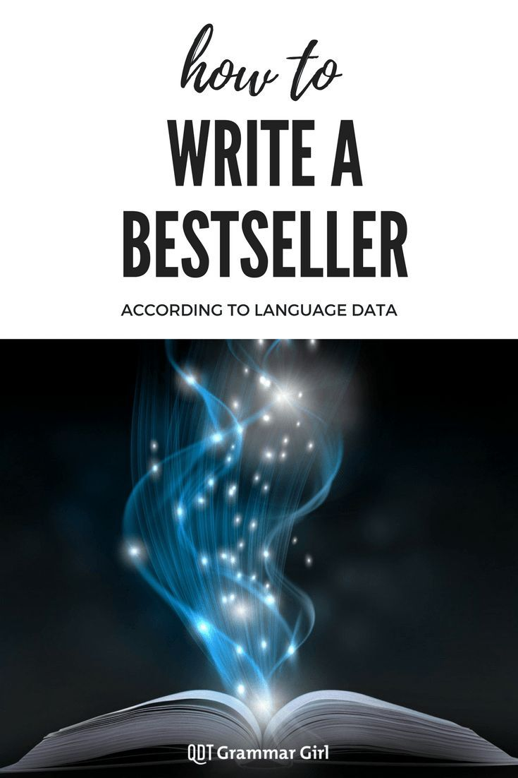 Secrets and tips to writing a best-selling novel from computer researchers who analyzed the writing of hundreds of best-selling books.