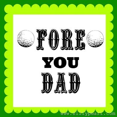 8 best fathers day images on pinterest gift ideas golf gifts and fore you dad golf gift printable the silly pearl yelopaper Images