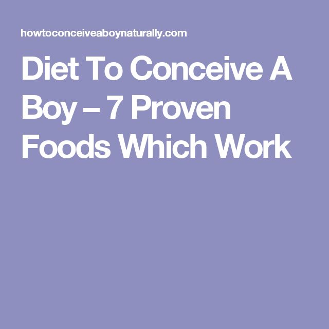 Diet To Conceive A Boy – 7 Proven Foods Which Work