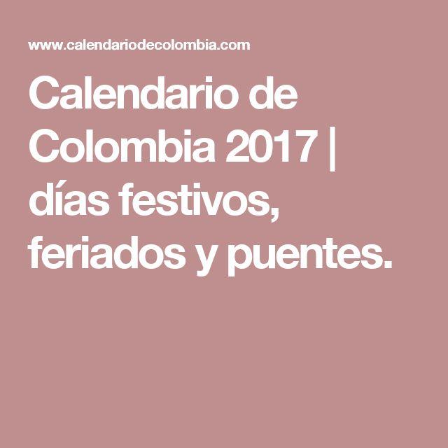Calendario de Colombia 2017 | días festivos, feriados y puentes.