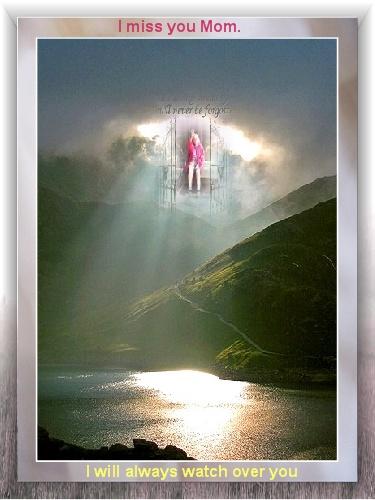Mom in Heaven.    by: dorleen kamper