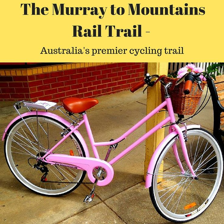 The Murray to Mountains Rail Trail - a fantastic cycling trail for leisure cyclists and familites.