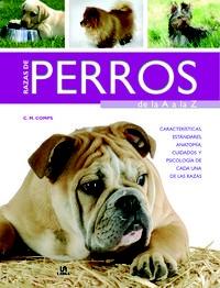 Este volumen contiene una descripción de las razas más populares, organizadas según su aptitud principal. http://www.imosver.com/es/libro/razas-de-perros-de-la-a-a-la-z_0010004622