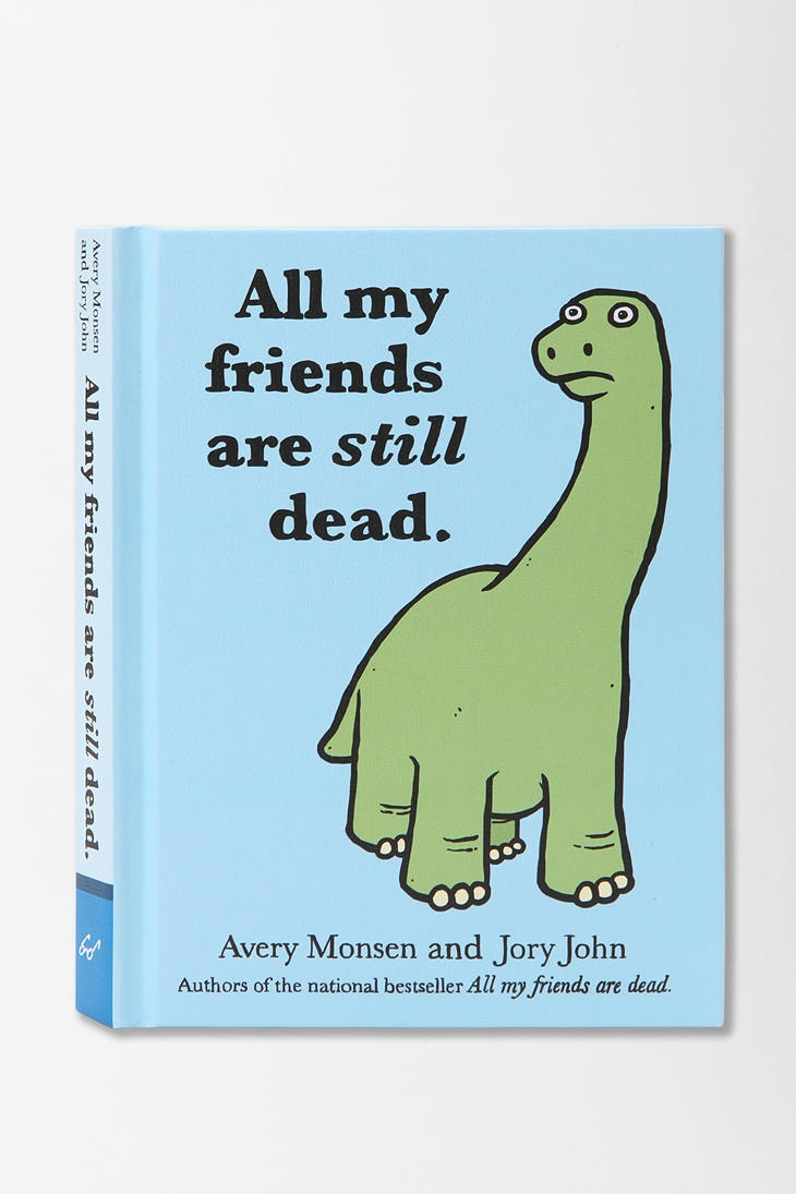 All My Friends Are STILL Dead By Jory JohnUrbanoutfitters Com, Monson Urbanoutfitters
