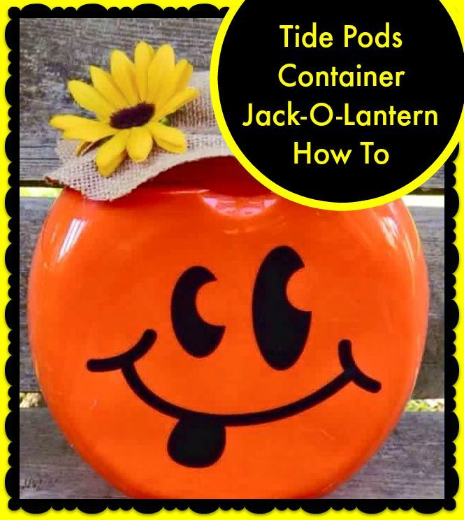 Tide Pods Container Jack-O-Lantern How To – Mama Bees Freebies