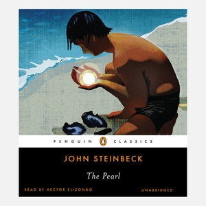the valuable pearl in the book the pearl by john steinbeck John steinbeck's novella, the pearl, focuses on a single central question: is  there  before students read through the book, point out to them the following   kino's only valuable possession is his canoe, which was passed down from his.