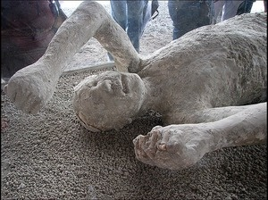 The victims of Pompeii's volcano's victims. When the ash poured down over the city, people were killed instantly, in the exact poses they struck when they noticed their impending doom. As their bodies decomposed, they left perfectly-formed hollows in the ash. Historians can inject these hollows with plaster, recreating the positions of the bodies, and sometimes their terrified facial expressions.