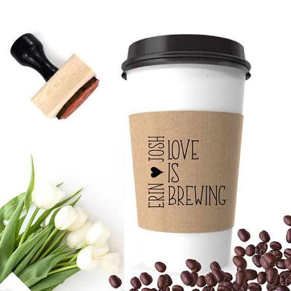 Wedding Coffee Cup Sleeve Stamp | Love Is Brewing Stamp | Wedding Stamp Rubber | Coffee Wedding Favor | Coffee Cup Label | Tea Party Decor by SouthernPaperAndInk #coffeewedding #coffeecup #personalizedcup #togocup #receptionideas