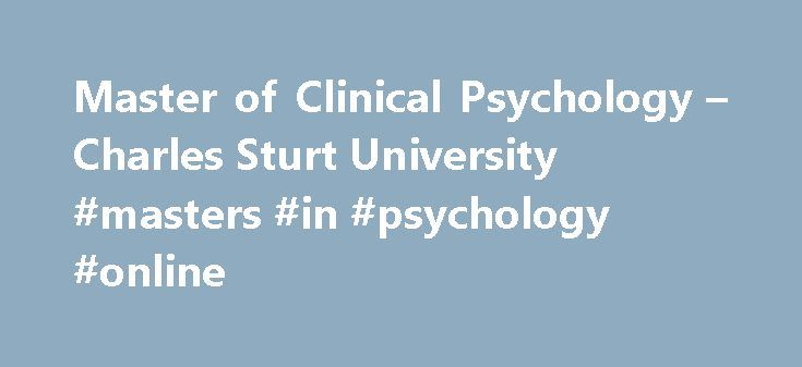 Master of Clinical Psychology – Charles Sturt University #masters #in #psychology #online http://botswana.remmont.com/master-of-clinical-psychology-charles-sturt-university-masters-in-psychology-online/  # future students Master of Clinical Psychology LEGENDCGS: Commonwealth Government supported placesFPPG: Fee-paying postgraduate placesFPOS: Fee-paying overseas student placesAdmission Code: For your reference if required during your application processNO TAC: An admission code is not…