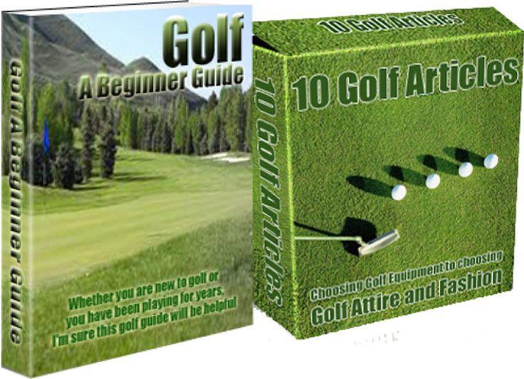 Golf A Beginners Guide + BONUS 10 Golf Articles