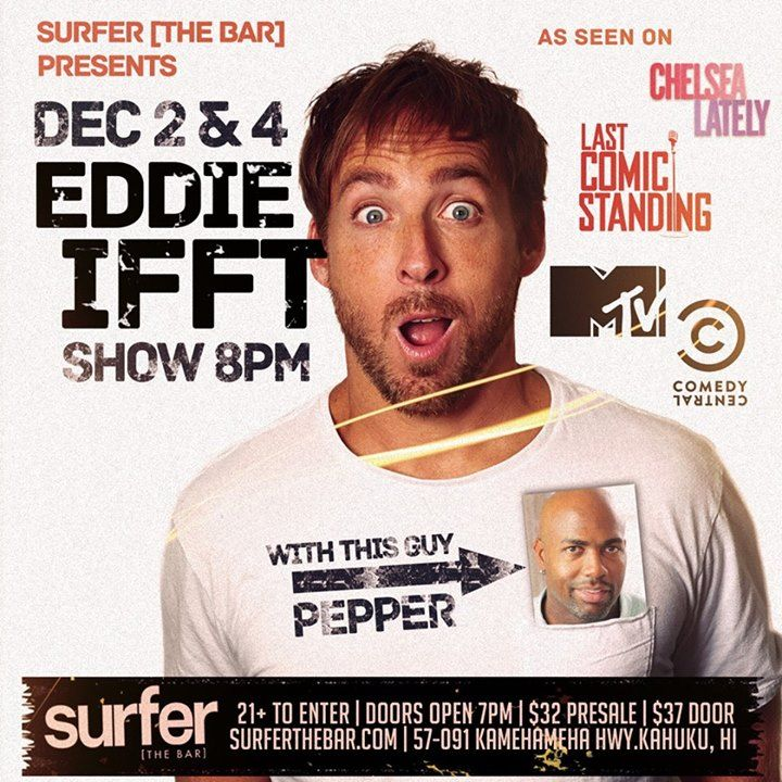 Eddie Ifft Stand Up Comedy Event Featuring Pepper - December 2 - http://fullofevents.com/hawaii/event/eddie-ifft-stand-up-comedy-event-featuring-pepper-december-2/