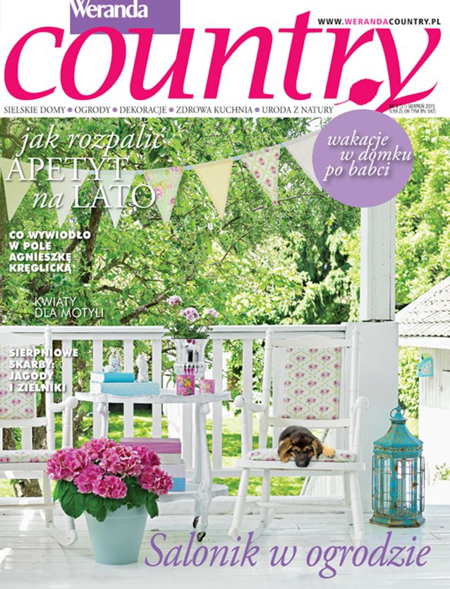 Weranda Country sierpień. W tym numerze znajdziecie przepisy na pyszne gofry, wywiad z Agnieszką Kręglicką, wnętrza starego młyna i bajkowego domu odziedziczonego po babci, ręcznie robione zielniki, salon w ogrodzie i o wiele, wiele więcej. Polecamy! #werandacountry #pozamiastem #wakacje #urlop #pismo #gazeta #magazyn #dopoczytania #domy #wnętrza #przepisy #uroda