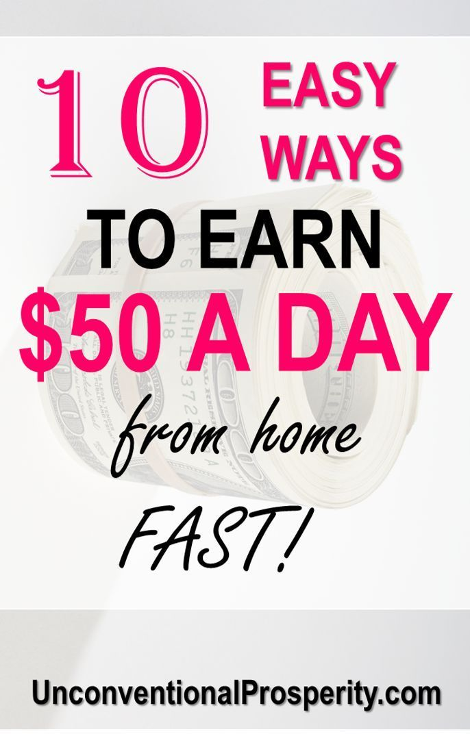 10 Ways To Make 50 A Day From Home Fast Unconventional Prosperity Earn Extra Money Online Ways To Earn Money Earn Money From Home